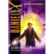 Daniel X: Lights Out by Patterson, James; Grabenstein, Chris, 9780316404617