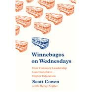 Winnebagos on Wednesdays by Cowen, Scott; Seifter, Betsy (CON), 9780691174617