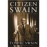 Citizen Swain by Swain, Tom H.; Sturdevant, Lori (CON), 9780816694617