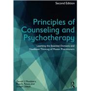 Principles of Counseling and Psychotherapy: Learning the Essential Domains and Nonlinear Thinking of Master Practitioners by Mozdzierz, Gerald J.; Peluso, Paul R.; Lisiecki, Joseph, 9780415704618