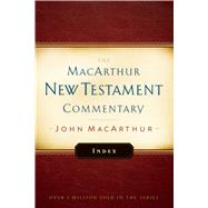 Macarthur New Testament Commentary Index by MacArthur, John F., 9780802414618