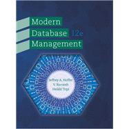 Modern Database Management by Hoffer, Jeffrey A.; Venkataraman, Ramesh; Topi, Heikki, 9780133544619