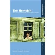 The Hemshin: History, Society and Identity in the Highlands of Northeast Turkey by Simonian,Hovann, 9781138874619