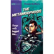 The Metamorphosis by Kafka, Franz; Johnston, Ian, 9781843444619