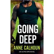 Going Deep by Calhoun, Anne, 9781250084620