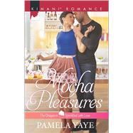 Mocha Pleasures by Yaye, Pamela, 9780373864621