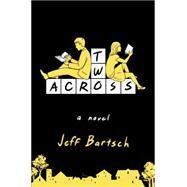Two Across by Bartsch, Jeffrey, 9781455554621