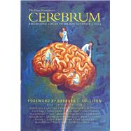 Cerebrum 2014: Emerging Ideas in Brain Science by Dana Press; Glovin, Bill; Culliton, Barbara J., 9781932594621