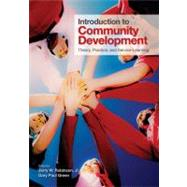 Introduction to Community Development : Theory, Practice, and Service-Learning by Jerry W. Robinson, Jr., 9781412974622