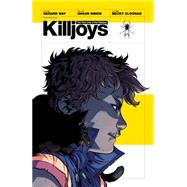 The True Lives of the Fabulous Killjoys by Way, Gerard; Simon, Shaun; Cloonan, Becky; Jackson, Dan; Piekos, Nate, 9781595824622