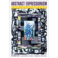 Abstract Expressionism for Beginners by Klin, Richard; Prince, Lily; Zucker, Steven, 9781939994622