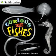 Curious About Fishes by Bennett, Elizabeth, 9780448484624