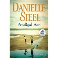 Prodigal Son by Steel, Danielle, 9780804194624