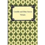 Candide and Other Stories by Voltaire; Smollett, Tobias George; Fleming, William F., 9781420934625