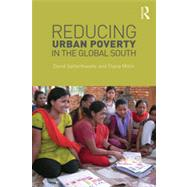 Reducing Urban Poverty in the Global South by Satterthwaite; David, 9780415624626