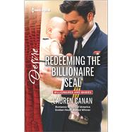 Redeeming the Billionaire SEAL by Canan, Lauren, 9780373734627