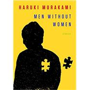 Men Without Women: Stories by Murakami, Haruki; Gabriel, Philip, 9780451494627