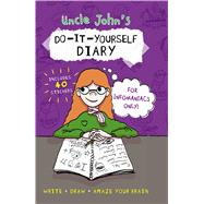 Uncle John's Do-It-Yourself Diary for Infomaniacs Only by Unknown, 9781626864627