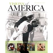 Visions of America A History of the United States, Combined Volume, Black & White Plus NEW MyHistoryLab with Pearson eText -- Access Card Package by Keene, Jennifer D.; Cornell, Saul T.; O'Donnell, Edward T., 9780133834628