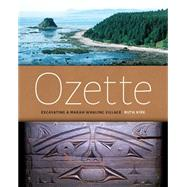 Ozette: Excavating a Makah Whaling Village by Kirk, Ruth; Parker, Meredith, 9780295994628