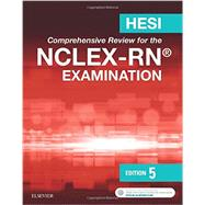 Hesi Comprehensive Review for the NCLEX-RN Examination by Cuellar, E. Tina, Ph.D., 9780323394628