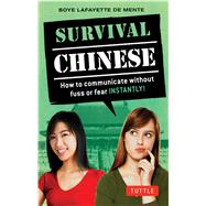 Survival Chinese by De Mente, Boye, 9780804844628