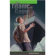 The Titanic Game by Warner, Mike, 9780974444628