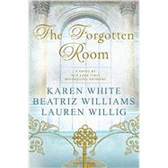 The Forgotten Room by White, Karen; Williams, Beatriz; Willig, Lauren, 9780451474629