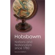 Nations and Nationalism Since 1780 by Hobsbawm, E. J., 9781107604629