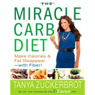 The Miracle Carb Diet by Zuckerbrot, Tanya, 9781401324629