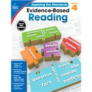 Evidence-based Reading, Grade 4 by Carson-Dellosa Publishing Company, Inc., 9781483814629