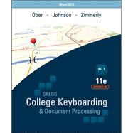 Gregg College Keyboarding & Document Processing, 11e (GDP11) with Microsoft® Word 2013 Manual Kit 1 for Lessons 1-60 by Ober, Scot; Johnson, Jack; Zimmerly, Arlene, 9780077824631