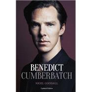Benedict Cumberbatch by Goodall, Nigel, 9780233004631