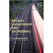 Railway Management and Engineering by Profillidis; V., 9781409464631