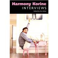 Harmony Korine by Kohn, Eric, 9781496804631