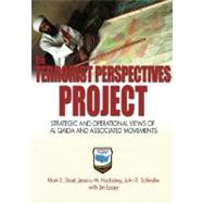The Terrorists Perspective Project: Strategic and Operational View of Al Qaeda and Associated Movements
