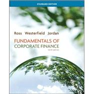 Fundamentals of Corporate Finance Standard Edition by Ross, Stephen; Westerfield, Randolph; Jordan, Bradford, 9780078034633