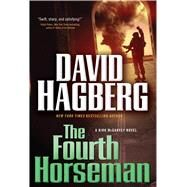 The Fourth Horseman A Kirk McGarvey Novel by Hagberg, David, 9780765334633