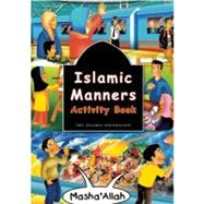 Islamic Manners : Activity Book by D'oyen, Fatima; Zulkifli, Azhar, 9780860374633