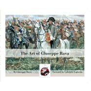 The Art of Giuseppe Rava by Rava, Giuseppe (ART), 9780997094633