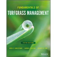 Fundamentals of Turfgrass Management by Christians, Nick E.; Patton, Aaron J.; Law, Quincy D., 9781119204633