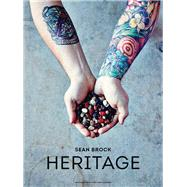 Heritage by Brock, Sean; Sullivan, Marion (CON); Allen, Jeff (CON); Edwards, Peter Frank, 9781579654634