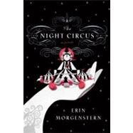 The Night Circus by Morgenstern, Erin, 9780385534635