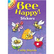 Bee Happy! Stickers by Beylon, Cathy, 9780486824635