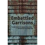 Embattled Garrisons by Calder, Kent, 9780691134635
