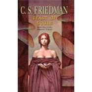 Feast of Souls by Friedman, C. S. (Author), 9780756404635