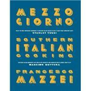 Mezzogiorno by Mazzei, Francesco, 9781848094635
