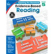 Evidence-based Reading, Grade 5 by Howard, Christy; Craver, Elise; Carson-Dellosa Publishing, LLC, 9781483814636