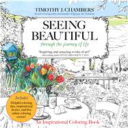 Seeing Beautiful by Chambers, Timothy; Majestic Expressions, 9781424554638