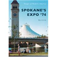 Spokane's Expo '74 by Cotter, Bill, 9781467124638